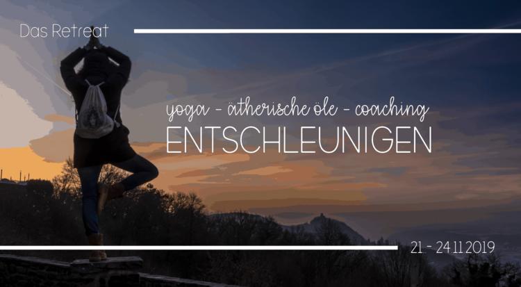 Das Yogaretreat: ENTSCHLEUNIGEN