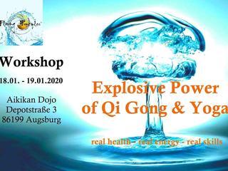 Explosive Power of Qi Gong & Yoga