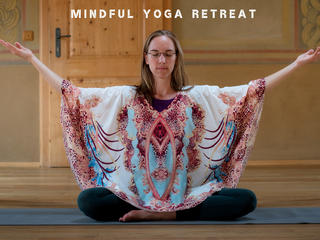 Mindful Yoga Retreat: 4 Tage Yin-Yang Yoga, Tanz & Meditation