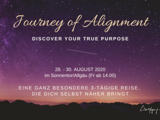 JOURNEY OF ALIGNMENT - Eine tiefe Reise zu deiner Bestimmung, zu deiner inneren Anbindung