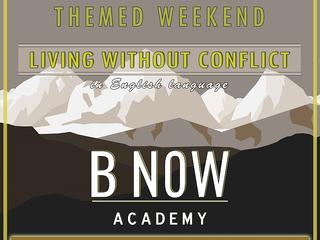 Themed Weekend [In English language]: Living without conflict