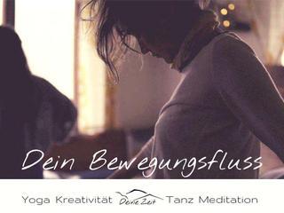 Dein Bewegungsfluss ~ Mit Vinyasa-Flows, Yin-Yoga, fließenden & kreativen Tanzstunden