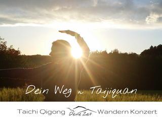 Dein Weg ~ Mit Taichi in den Bergen zu Kraft & Harmonie finden