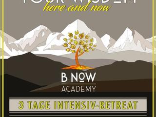 WISDOM | here and now 3 - Retreat für die wichtigsten Fragen Ihres Lebens. [3 Tage]