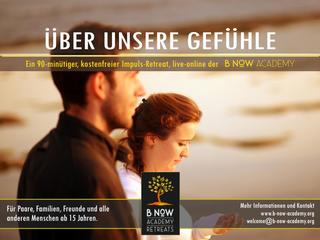 ÜBER UNSERE GEFÜHLE / Impuls-Retreat mit Bernhard [08. August 2021, 14:00 - 15:30]