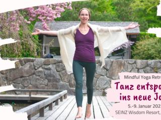 Tanz entspannt ins Neue Jahr: 5 Tage Yoga Retreat mit Yin-Yang Yoga, Tanz & Meditation