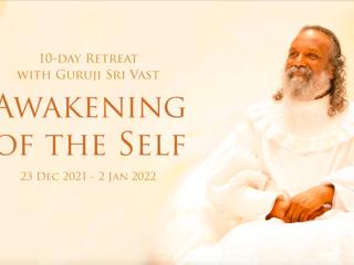 Awakening of the Self - 10-Tage Retreat mit Guruji Sri Vast